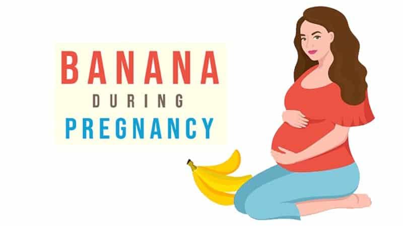 benefits of banana during pregnancy