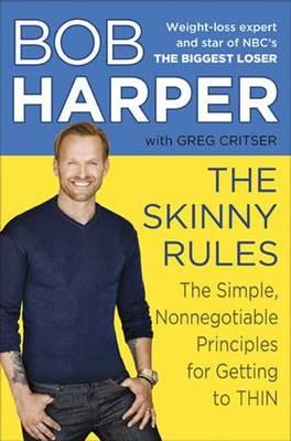 Bob Harper Diet: The Skinny Rules